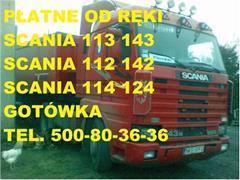 Scania 114 SKUP SCANIA 114 124 380 360 400 GOTÓWKA !!!!